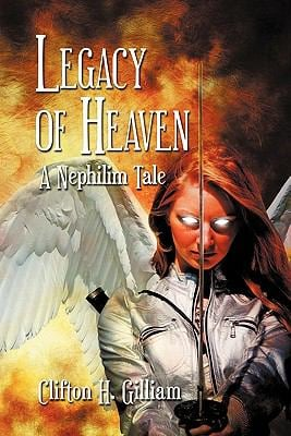 Legacy of Heaven: A Nephilim Tale 9781609764104