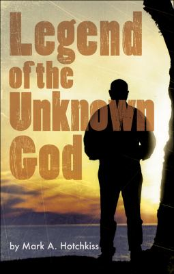 Legend of the Unknown God 9781606966792