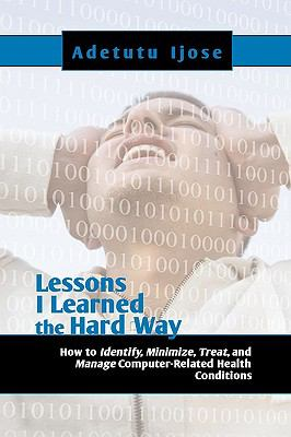 Lessons I Learned the Hard Way 9781606939376