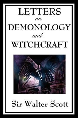 Letters on Demonology and Witchcraft 9781604597141