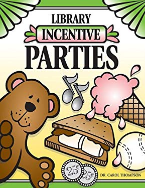 Library Incentive Parties 9781602130463