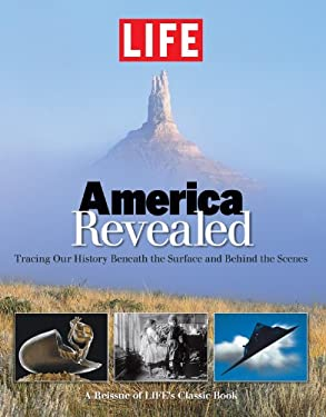 Life America Revealed: Tracing Our History Beneath the Surface and Behind the Scenes 9781603202329
