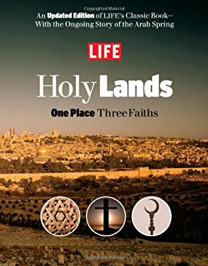 Life Holy Lands: One Place Three Faiths 9781603202350
