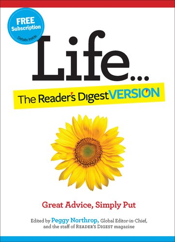 Life... the Reader's Digest Version: Great Advice, Simply Put 9781606523445