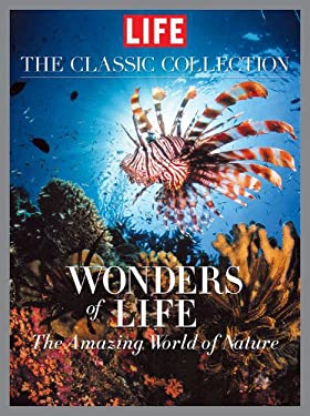 Life Wonders of Life: A Fantastic Voyage Through Nature 9781603201414