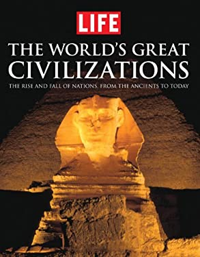 Life the World's Great Civilizations 9781603202282