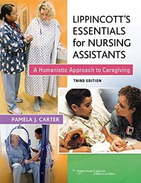 Lippincott's Essentials for Nursing Assistants 9781609137502