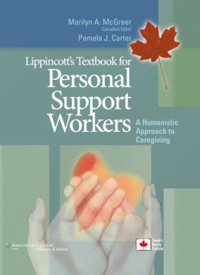 Lippincott's Textbook for Personal Support Workers: Humanistic Approach to Caregiving 9781608311705