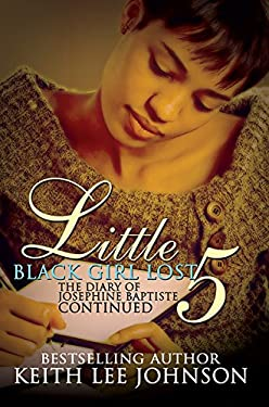 Little Black Girl Lost: The Diary of Josephine Baptiste--Lauren's Story 9781601624321