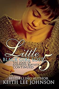 Little Black Girl Lost: The Diary of Josephine Baptiste--Lauren's Story