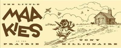 Little Maakies on the Prairie 9781606993927