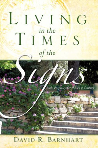 Living in the Times of the Signs 9781604770513
