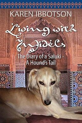 Living with Infidels - The Diary of a Saluki 9781609110697