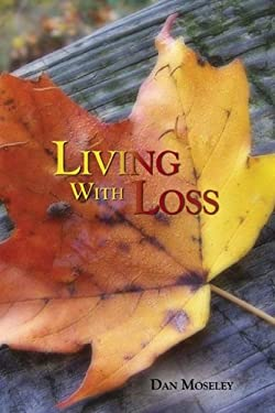 Living with Loss 9781601480057