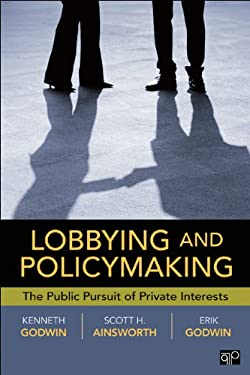 Lobbying and Policymaking 9781604264692