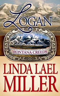 Logan: Montana Creeds 9781602853898