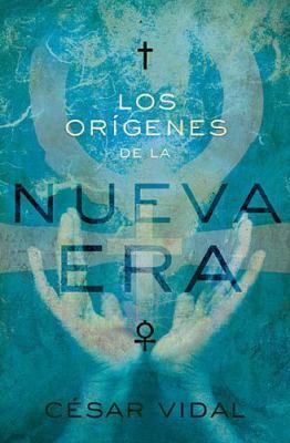 Los Origenes de la Nueva Era 9781602552784