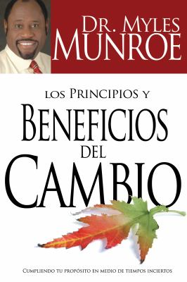 Los Principios y Beneficios del Cambio 9781603741590
