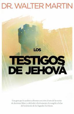 Los Testigos de Jehova = Jehovah's Witnesses 9781602553620