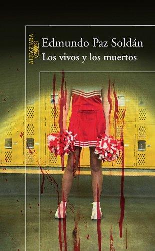 Los Vivos y los Muertos = The Living and the Dead 9781603966245