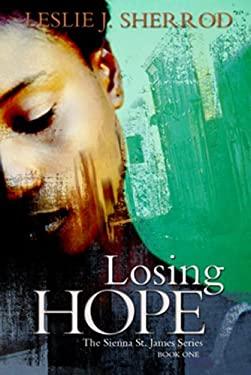 Losing Hope 9781601627292