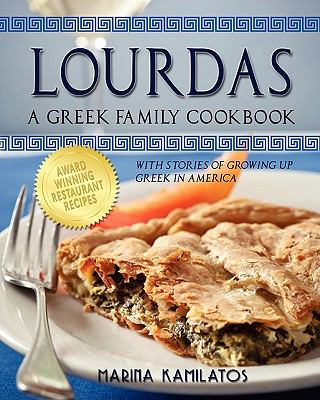 Lourdas: A Greek Family Cookbook 9781609111823
