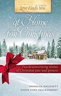 Love Finds You at Home for Christmas 9781609366872