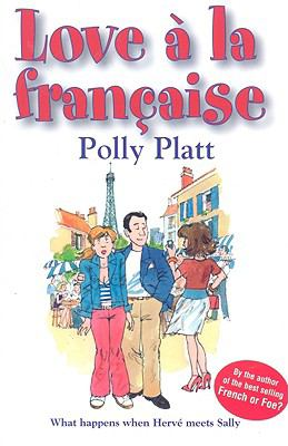 Love a la Francaise: What Happens When Herve Meets Sally 9781601110145