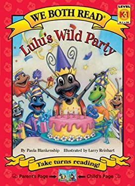 Lulu's Wild Party 9781601152312