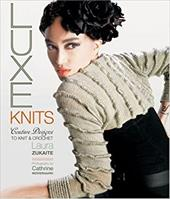 Luxe Knits: Couture Designs to Knit & Crochet 7368658