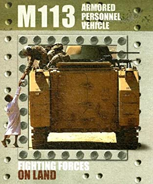 M113 Armed Personnel Vehicle 9781600442476