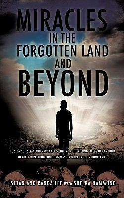 Miracles in the Forgotten Land and Beyond 9781609577742