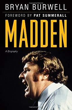 Madden: A Biography 9781600783791