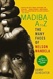Madiba A to Z: the Many Faces of Nelson Mandela 21358598