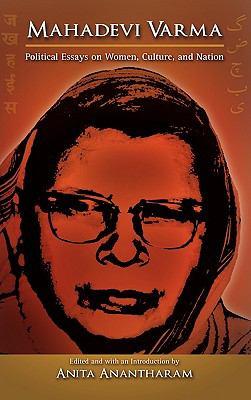 Mahadevi Varma: Political Essays on Women, Culture, and Nation 9781604976717