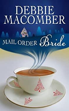 Mail-Order Bride 9781602856868