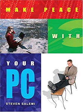 Make Peace with Your PC 9781600020070