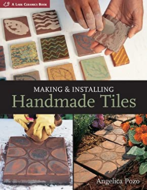Making & Installing Handmade Tiles 9781600594090