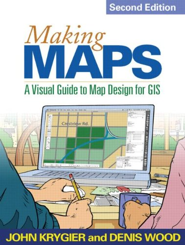 Making Maps, Second Edition: A Visual Guide to Map Design for GIS 9781609181666