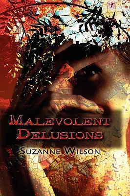Malevolent Delusions 9781606937754