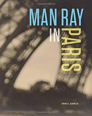 Man Ray in Paris 9781606060605