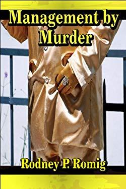 Management by Murder
