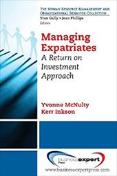 Managing Expatriates: A Return on Investment Approach 20610994