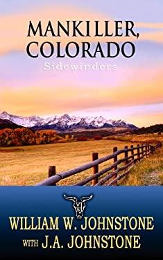 Mankiller, Colorado: Sidewinders 9781602858312