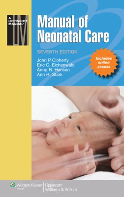 Manual of Neonatal Care [With Access Code] 9781608317776