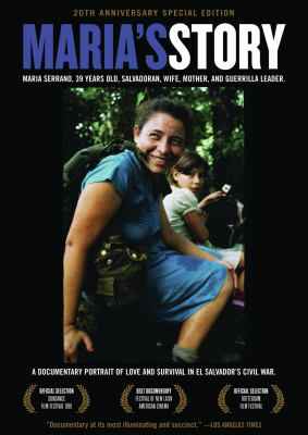Maria's Story: A Documentary Portrait of Love and Survival in El Salvador's Civil War 9781604863222