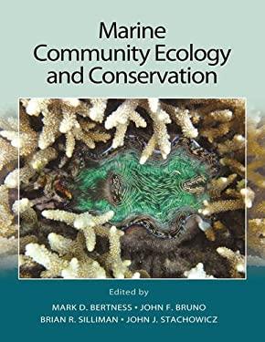 Marine Community Ecology and Conservation 9781605352282