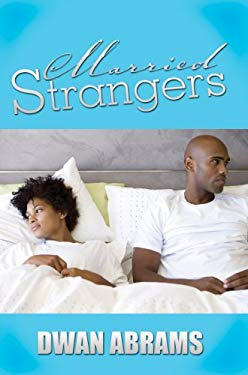 Married Strangers 9781601628961