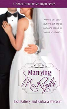 Marrying Mr. Right 9781606834954