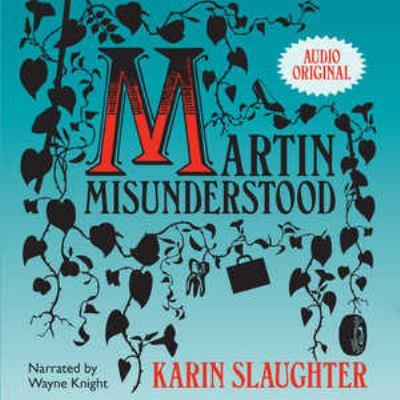 Martin Misunderstood 9781602834347